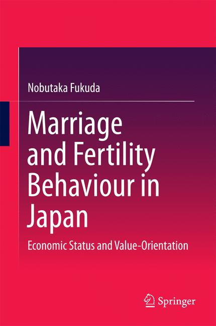 Cover of 'Marriage and Fertility Behaviour in Japan'