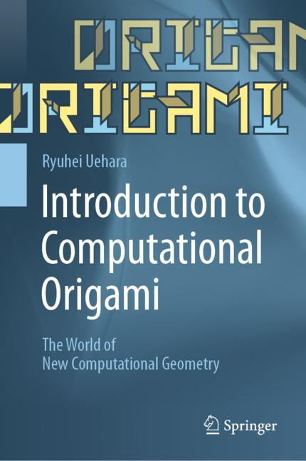 Cover of 'Introduction to Computational Origami'