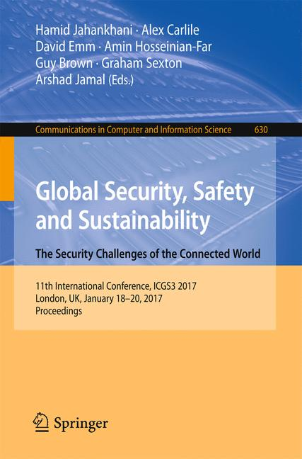 Cover of 'Global Security, Safety and Sustainability - The Security Challenges of the Connected World'