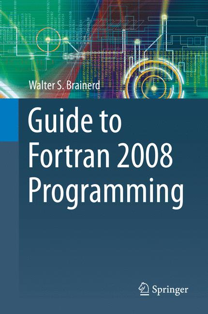 Cover of 'Guide to Fortran 2008 Programming'