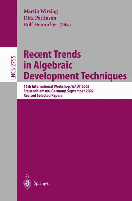 Cover of 'Recent Trends in Algebraic Development Techniques'