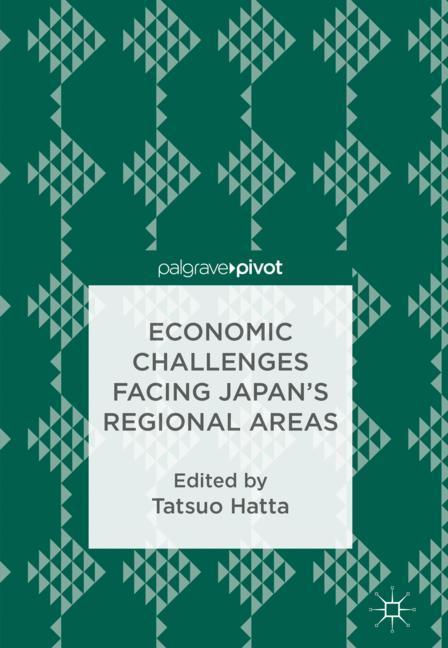 Cover of 'Economic Challenges Facing Japan's Regional Areas'