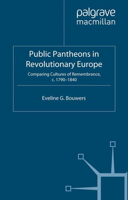Cover of 'Public Pantheons in Revolutionary Europe'