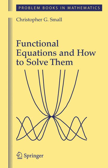 Cover of 'Functional Equations and How to Solve Them'