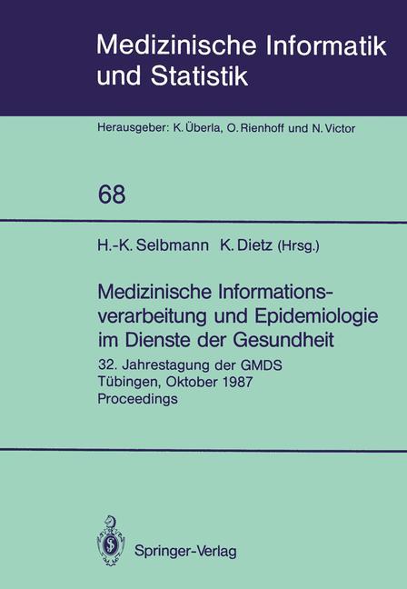 Cover of 'Medizinische Informationsverarbeitung und Epidemiologie im Dienste der Gesundheit'