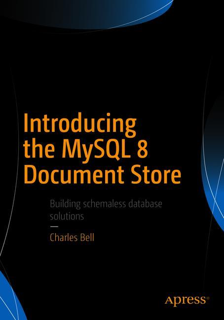 Cover of 'Introducing the MySQL 8 Document Store'