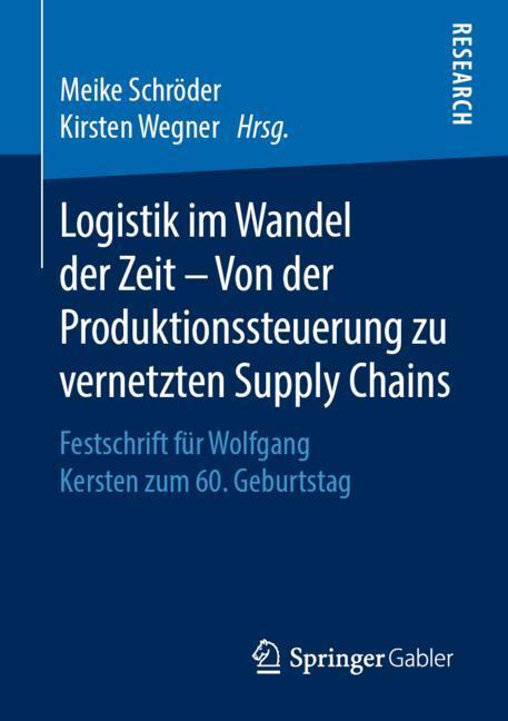 Cover of 'Logistik im Wandel der Zeit – Von der Produktionssteuerung zu vernetzten Supply Chains'