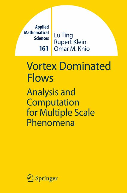 Cover of 'Vortex dominated flows : analysis and computation for multiple scale phenomena'