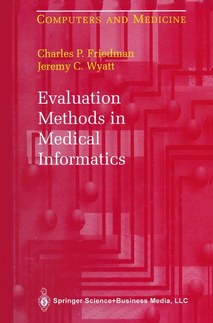 Cover of 'Evaluation Methods in Medical Informatics'