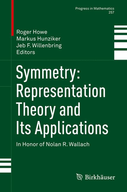 Cover of 'Symmetry: Representation Theory and Its Applications'