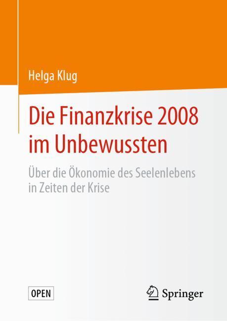 Cover of 'Die Finanzkrise 2008 im Unbewussten'