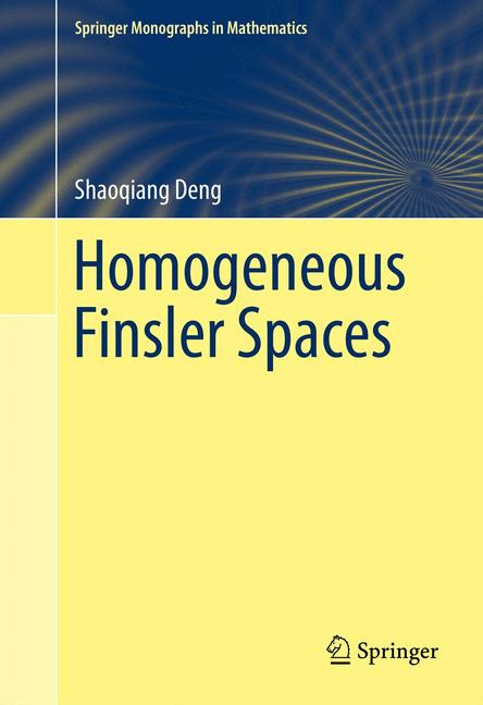 Cover of 'Homogeneous Finsler Spaces'