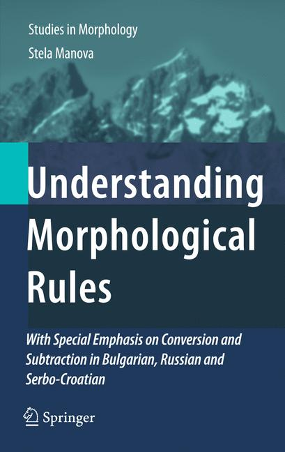 Cover of 'Understanding Morphological Rules'