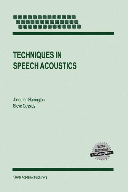 Cover of 'Techniques in Speech Acoustics'