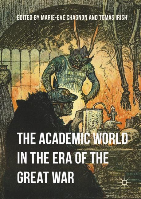 Cover of 'The Academic World in the Era of the Great War'