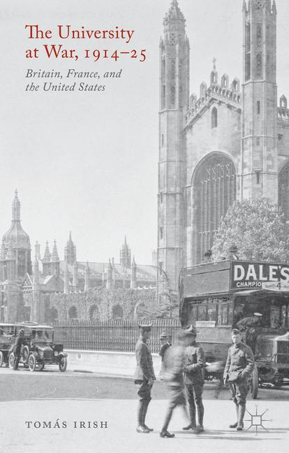 Cover of 'The University at War, 1914-25. Britain, France, and the United States'