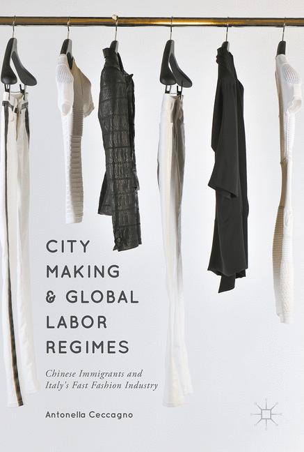 Cover of 'City Making and Global Labor Regimes'