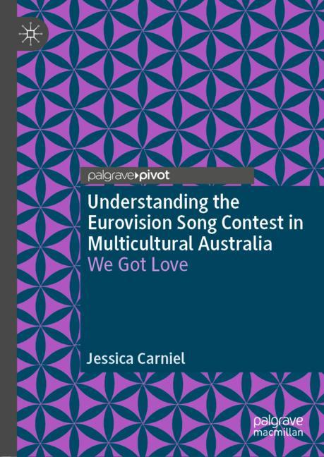 Cover of 'Understanding the Eurovision Song Contest in Multicultural Australia'
