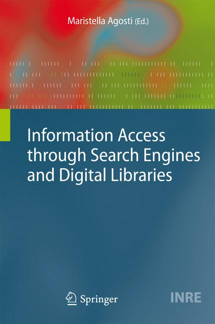 Cover of 'Information Access through Search Engines and Digital Libraries'
