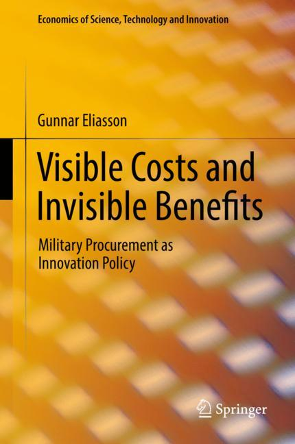Cover of 'Visible Costs and Invisible Benefits'