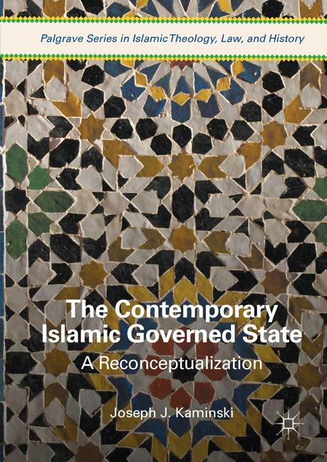 Cover of 'The Contemporary Islamic Governed State'