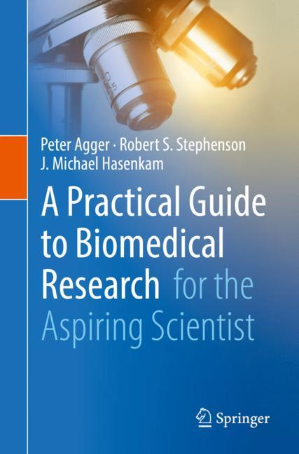 Cover of 'A Practical Guide to Biomedical Research'