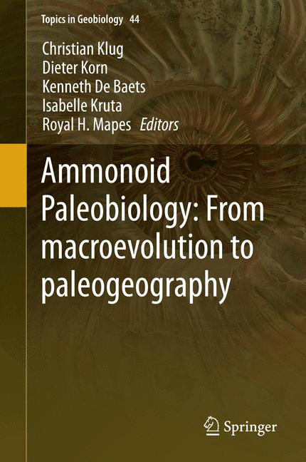 Cover of 'Ammonoid Paleobiology: From macroevolution to paleogeography'