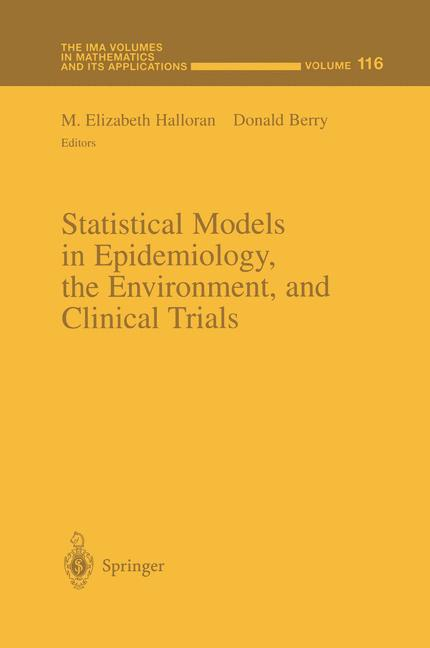 Cover of 'Statistical Models in Epidemiology, the Environment, and Clinical Trials'
