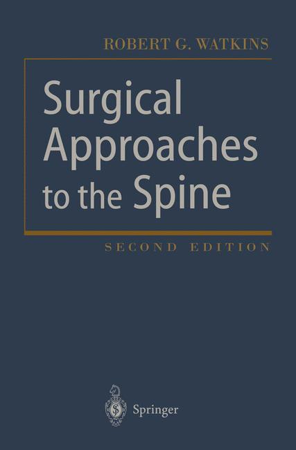 Cover of 'Surgical Approaches to the Spine'