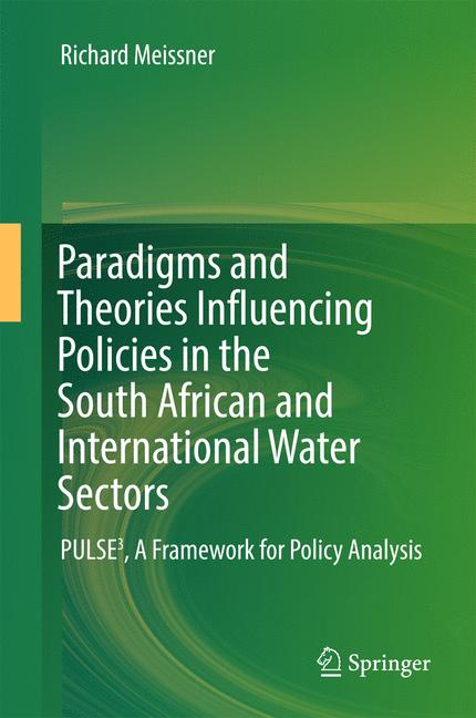 Cover of 'Paradigms and Theories Influencing Policies in the South African and International Water Sectors'