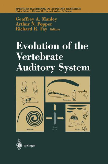 Cover of 'Evolution of the Vertebrate Auditory System'