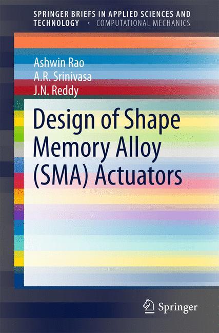 Cover of 'Design of Shape Memory Alloy (SMA) Actuators'
