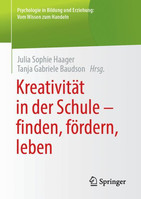 Cover of 'Kreativität in der Schule - finden, fördern, leben'