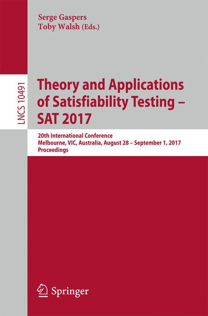 Cover of 'Theory and Applications of Satisfiability Testing – SAT 2017'