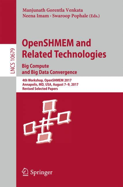 Cover of 'OpenSHMEM and Related Technologies. Big Compute and Big Data Convergence'