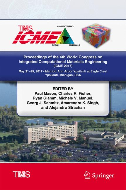 Cover of 'Proceedings of the 4th World Congress on Integrated Computational Materials Engineering (ICME 2017)'
