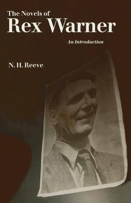 Cover of 'The Novels of Rex Warner'