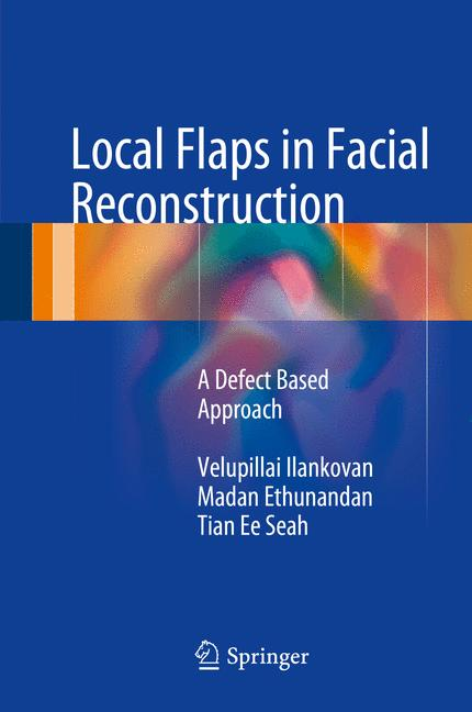 Cover of 'Local Flaps in Facial Reconstruction'