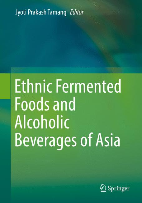 Cover of 'Ethnic Fermented Foods and Alcoholic Beverages of Asia'