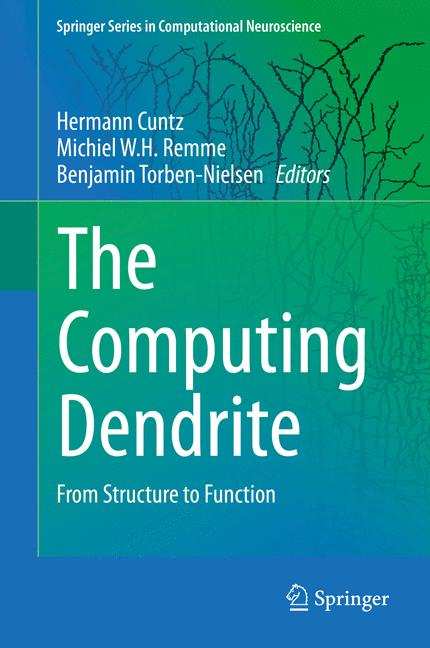 Cover of 'The Computing Dendrite'