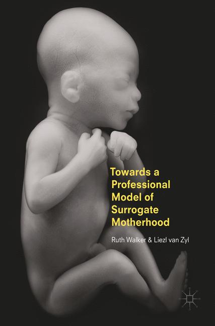Cover of 'Towards a Professional Model of Surrogate Motherhood'