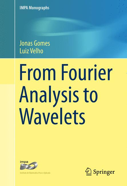 Cover of 'From Fourier Analysis to Wavelets'