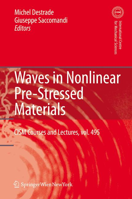 Cover of 'Waves in Nonlinear Pre-Stressed Materials'