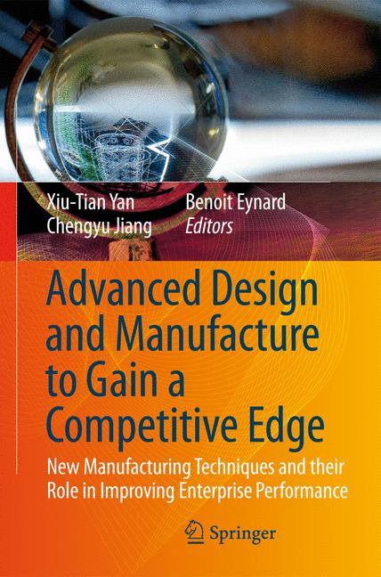 Cover of 'Advanced Design and Manufacture to Gain a Competitive Edge'