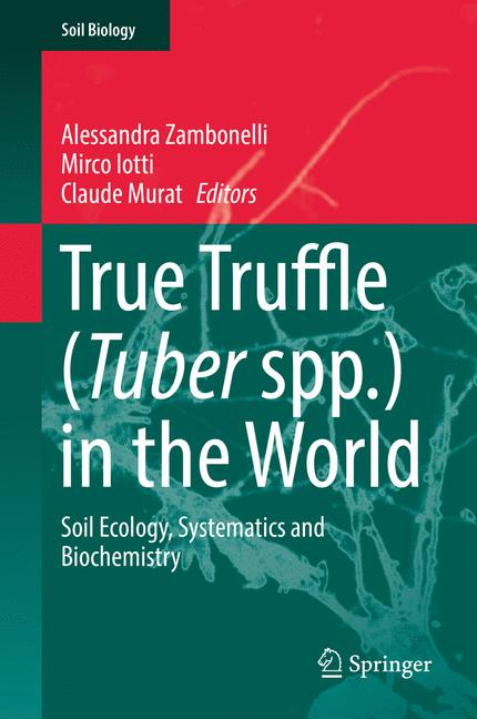 Cover of 'True Truffle (Tuber spp.) in the World'
