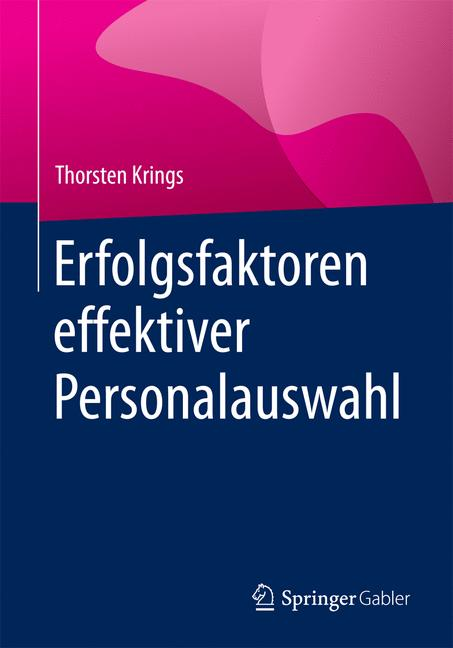 Cover of 'Erfolgsfaktoren effektiver Personalauswahl'