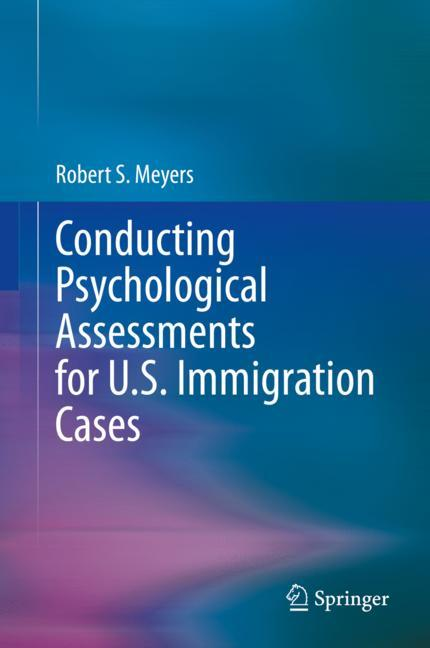 Cover of 'Conducting Psychological Assessments for U.S. Immigration Cases'
