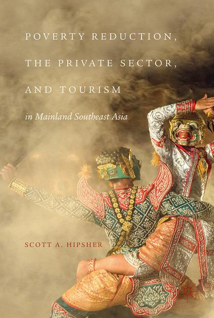 Cover of 'Poverty Reduction, the Private Sector, and Tourism in Mainland Southeast Asia'