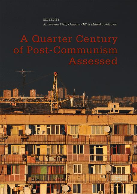 Cover of 'A Quarter Century of Post-Communism Assessed'