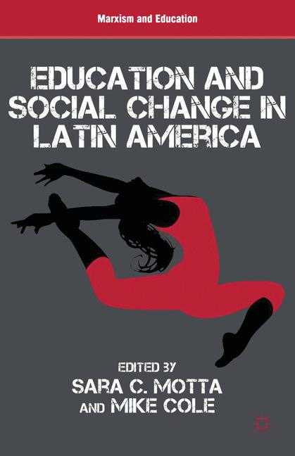Cover of 'Education and Social Change in Latin America'